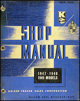1947-1949 Kaiser-Frazer Shop Manual Original