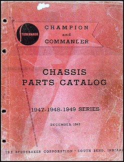 1947-1949 Studebaker Champion Commander Mechanical Parts Book Orig.
