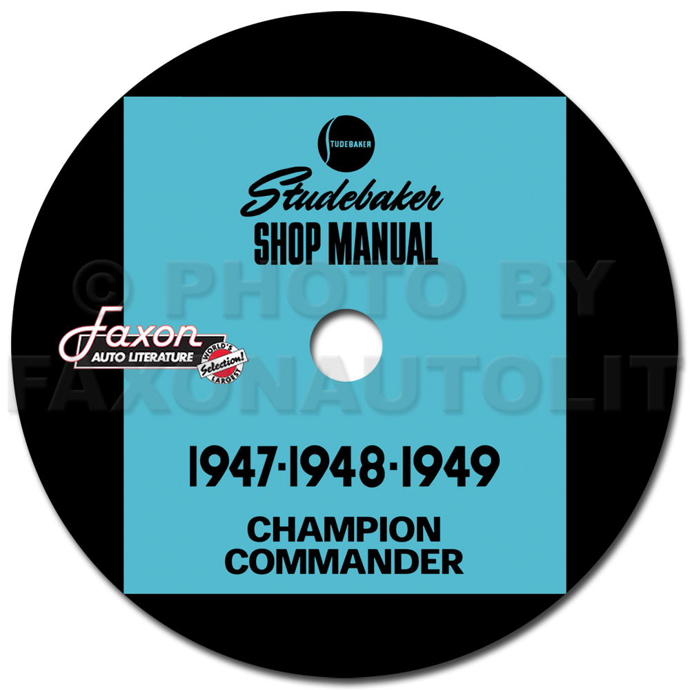 1947-1949 Studebaker Champion & Commander Shop Manual Reprint