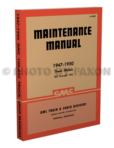 1947-1950 GMC 100-450 Shop Manual Reprint