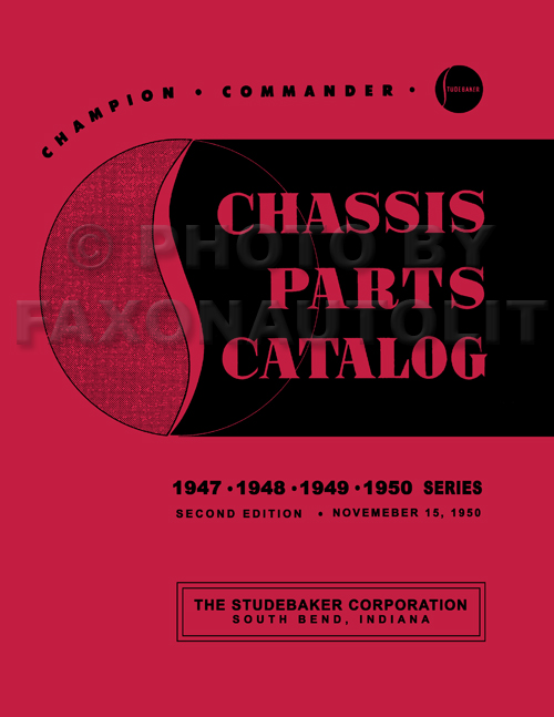 1947-1950 Studebaker Champion Commander Mechanical Parts Book Reprint