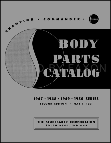 1947-1950 Studebaker Car Body Parts Catalog Reprint