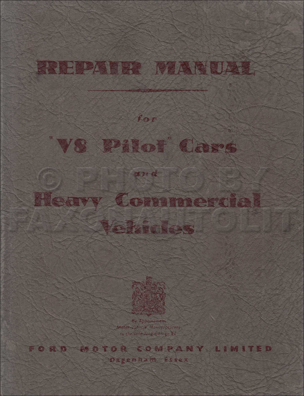 1947-1954 Ford UK V8 Pilot Car & Forward Control Repair Shop Manual Original