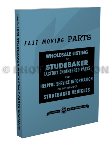 1947-1953 Studebaker Wholesale Parts Book Reprint with Service Tips