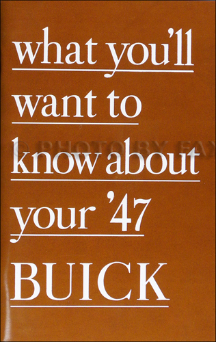 1947 Buick Owner's Manual Reprint