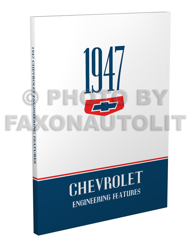 1947 Chevrolet Car and Truck Engineering Features Manual Reprint