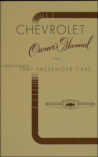 1947 Chevrolet Car Reprint Owner's Manual 47 Chevy