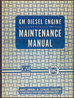 1947-1949 GMC Diesel Engine Repair Manual Original