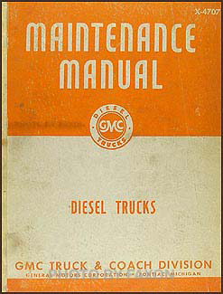 1947-1949 GMC 750-970 Diesel Trucks Shop Manual Original