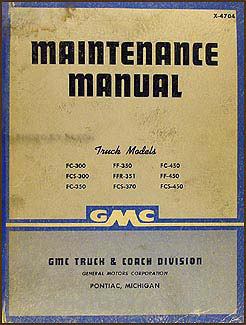 1947 GMC 300-450 Repair Manual Original