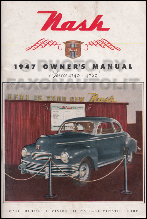 1947 Nash Owner's Manual Original
