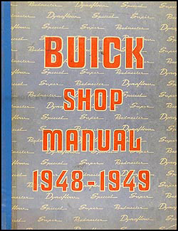1948-1949 Buick Shop Manual Original Special, Super, & Roadmaster