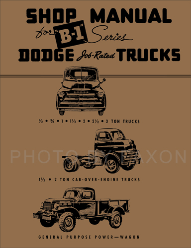 1948-1949 Dodge Pickup & Truck Shop Manual Reprint B-1 48-49