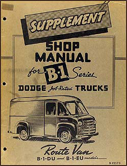 1948-1949 Dodge Route Van Shop Manual Original Supplement