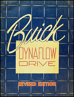 1948-1950 Buick Dynaflow Transmission Manual Original