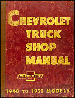 1948-1951 Chevy Pickup & Truck Original Shop Manual