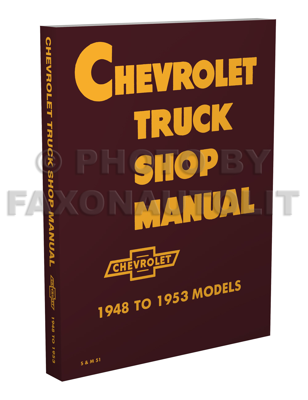 1948 1953 Chevy Pickup And Truck Shop Repair Manual Original