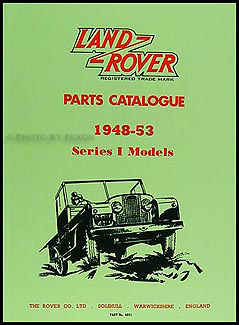 1948-1953 Land Rover Series I Parts Book Reprint
