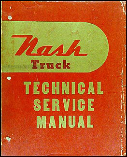 1948-1954 Nash Truck Shop Manual Original