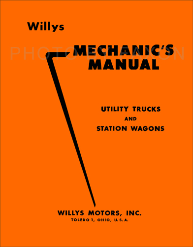 1948-1956 Willys Truck & Station Wagon Repair Manual Reprint