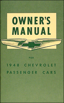 1948 Chevrolet Car Reprint Owner's Manual Chevy