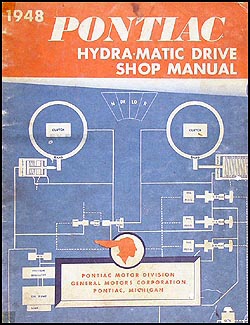 1948 Pontiac Hydra-Matic Transmission Repair Shop Manual Original