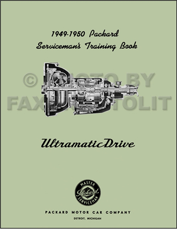 1949-1950 Packard Ultramatic Transmission Shop Manual Reprint