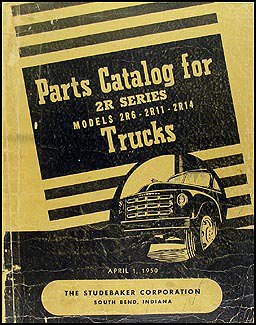 1949-1950 Studebaker Pickup Truck Parts Book Original 2R6 2R11 2R14