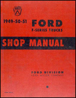 1949-1951 Ford F-Series Pickup & Truck Repair Manual Original