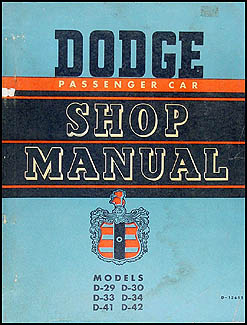 1949-1952 Dodge Car Shop Manual Original