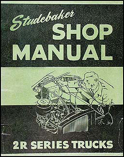 1949-1953 Studebaker 2R Series Pickup Truck Shop Manual Original