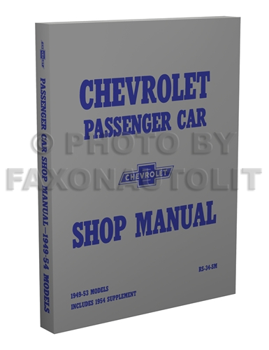 1949-1954 Chevrolet Car Shop Manual Reprint