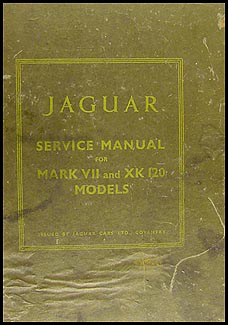 1949-1954 Jaguar XK 120 and Mark VII Repair Manual Original
