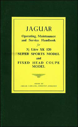 1949-1954 Jaguar XK 120 Owner's Manual Reprint