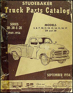 1949-1956 Studebaker Pickup Truck Parts Book Original 2R 3R E 2E