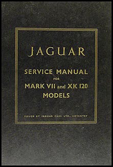 1949-1957 Jaguar XK120 XK140 Mark VII Repair Shop Manual Original XK 120 140