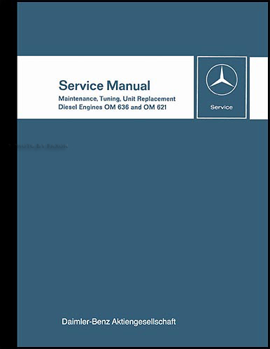 1949-67 Mercedes 621 & 636 Diesel Engine Reprint Repair Manual