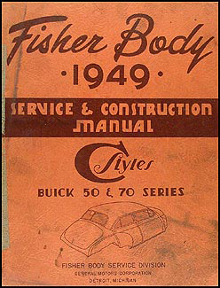 1949 Buick Original Super & Roadmaster Body Repair Manual