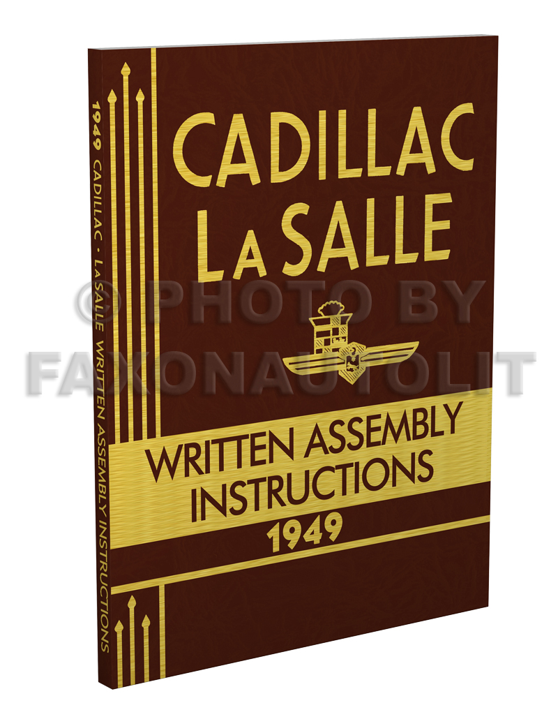 1949 Cadillac and LaSalle Written Assembly Manual Reprint