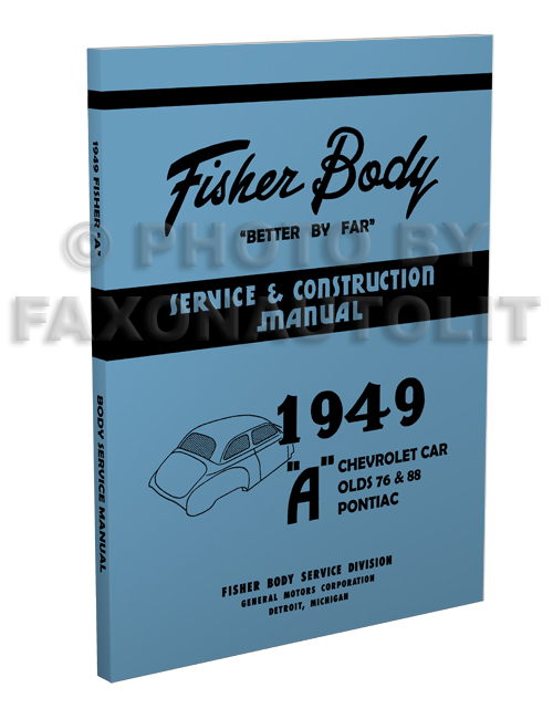 1949 Oldsmobile 76 and 88 Body Manual Reprint