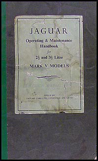 1949 Jaguar 2.5 and 3.5 Litre Mark V Owner's Manual Original