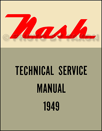 1949 Nash Shop Manual Reprint