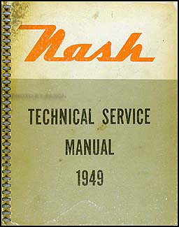 1949 Nash Shop Manual Original