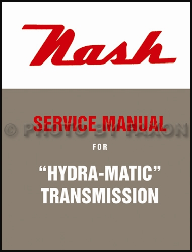 1950-1951 Nash Hydra-Matic Transmission Repair Manual Reprint