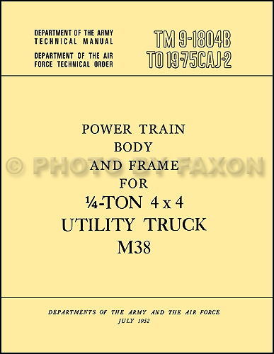 1950-1952 Jeep M38 Military Body Transmission Axles Repair Shop Manual Reprint