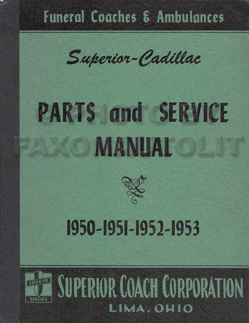 1950-1953 Cadillac Superior Hearse & Ambulance Parts Manual Original