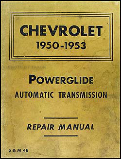1950-1953 Chevy Powerglide Automatic Transmission Manual Original