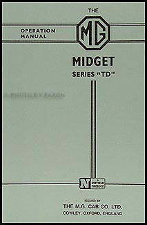 1950-1953 MG Midget TD Owner's Manual Reprint