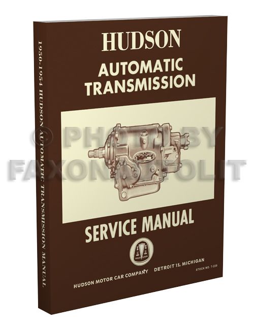1950-1954 Hudson Automatic Transmission Service Manual Reprint