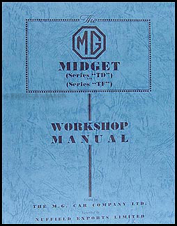 1950-1955 MG Midget TD and TF Repair Shop Manual Reprint